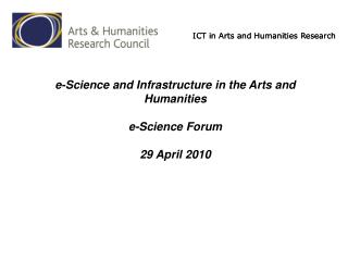 ICT in Arts and Humanities Research