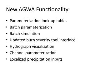 New AGWA Functionality