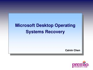 Microsoft Desktop Operating Systems Recovery