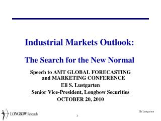 Industrial Markets Outlook: The Search for the New Normal