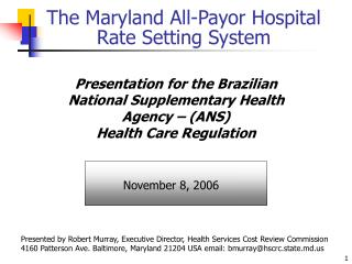 The Maryland All-Payor Hospital Rate Setting System