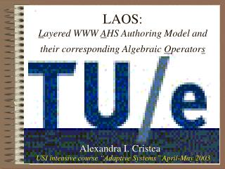 LAOS: L ayered WWW  A HS Authoring Model and their corresponding Algebraic  O perator s