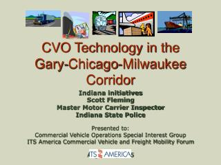 CVO Technology in the  Gary-Chicago-Milwaukee Corridor