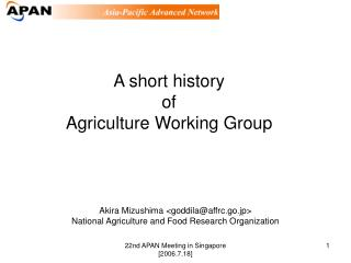A short history of Agriculture Working Group
