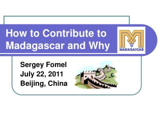 How to Contribute to Madagascar and Why