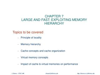 CHAPTER 7 LARGE AND FAST: EXPLOITING MEMORY HIERARCHY