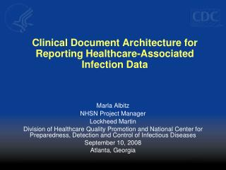 Clinical Document Architecture for Reporting Healthcare-Associated Infection Data