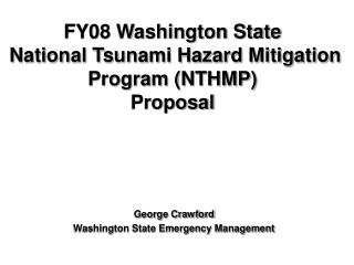 FY08 Washington State  National Tsunami Hazard Mitigation Program (NTHMP) Proposal