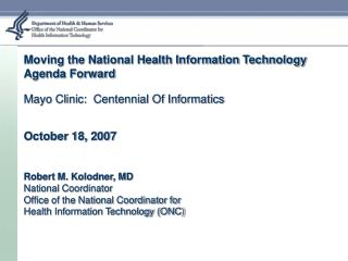 Moving the National Health Information Technology Agenda Forward