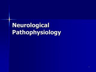 Neurological Pathophysiology