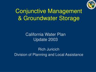 Conjunctive Management & Groundwater Storage