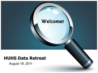 HUHS Data Retreat