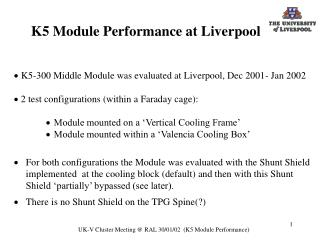 K5 Module Performance at Liverpool