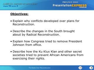 Explain why conflicts developed over plans for Reconstruction.