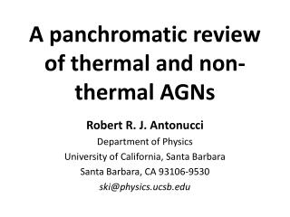 A panchromatic review of thermal and non-thermal AGNs