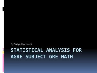 Statistical Analysis for AGRE Subject GRE Math