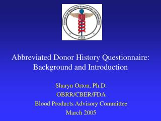 Abbreviated Donor History Questionnaire: Background and Introduction