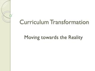 Curriculum Transformation