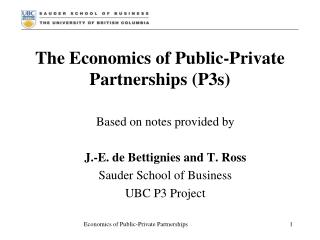 The Economics of Public-Private Partnerships (P3s)
