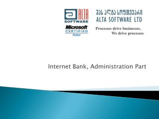 Internet Bank, Administration Part