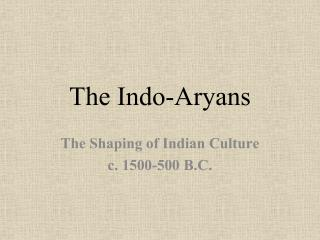The Indo-Aryans