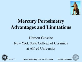 Mercury Porosimetry Advantages and Limitations