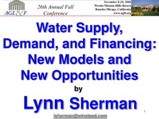 November 8-10, 2006 Westin Mission Hills Resort Rancho Mirage, California aglf
