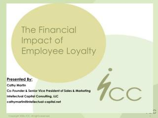 The Financial Impact of Employee Loyalty