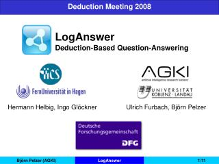 LogAnswer Deduction-Based Question-Answering