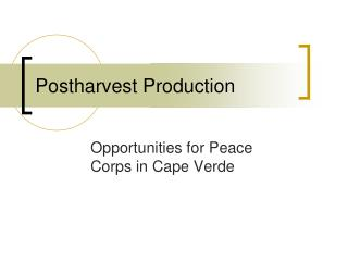 Postharvest Production