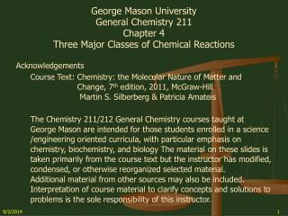 George Mason University General Chemistry 211 Chapter 4 Three Major Classes of Chemical Reactions