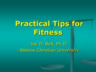 Practical Tips for Fitness