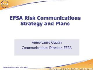 EFSA Risk Communications  Strategy and Plans