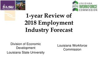 1-year Review of 2018 Employment  Industry Forecast