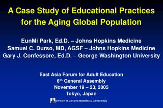 A Case Study of Educational Practices for the Aging Global Population
