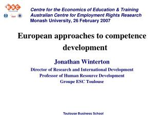 European approaches to competence development Jonathan Winterton