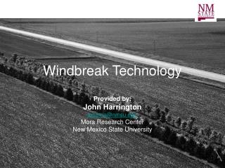 Windbreak Technology