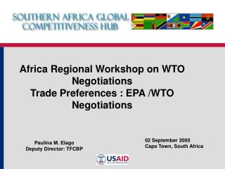 Africa Regional Workshop on WTO Negotiations Trade Preferences : EPA /WTO Negotiations