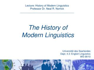 The History of  Modern Linguistics