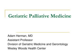 Geriatric Palliative Medicine