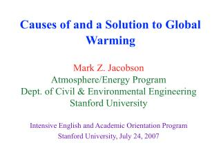 Causes of and a Solution to Global Warming