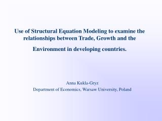 Anna Kukla-Gryz Department of Economics, Warsaw University, Poland
