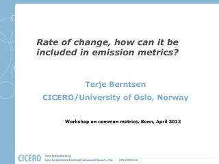 Rate of change, how can it be included in emission metrics?