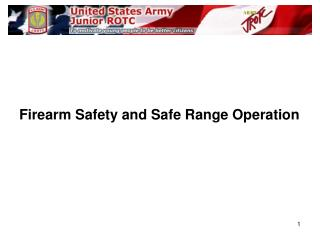 Firearm Safety and Safe Range Operation