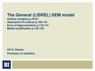Ulf H. Olsson Professor of statistics