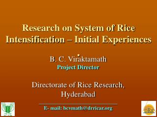 Research on System of Rice Intensification – Initial Experiences .