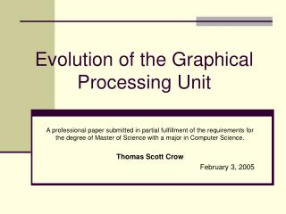 Evolution of the Graphical Processing Unit