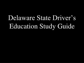 Delaware State Driver's Education Study Guide