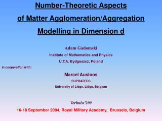 Number-Theoretic Aspects of Matter Agglomeration/Aggregation Modelling in Dimension  d