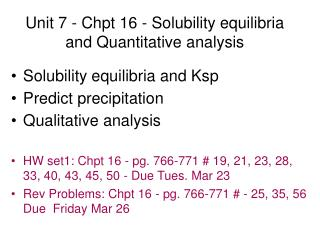 Unit 7 - Chpt 16 - Solubility equilibria and Quantitative analysis